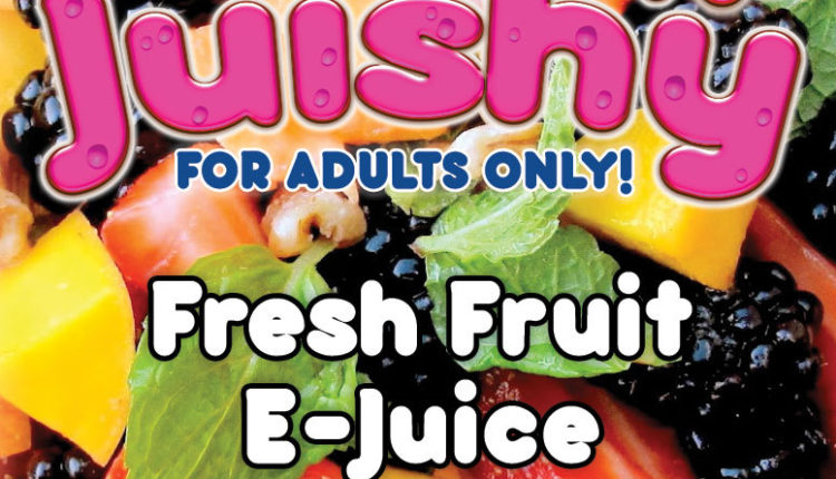 Fresh Fruit E-Juice by Juishy Review